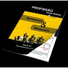 Profissão Duas Rodas - Formação de Motofrete e Mototaxista